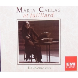 Maria Callas at Juilliard. The Masterclasses. 3 CD EMI