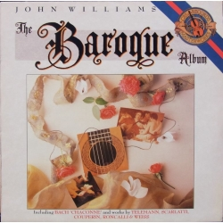 The Baroque guitar album. John Williams. 1 LP. CBS