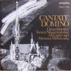 Cantate Domino. Oscars Motettkor. 1 CD. Proprius.