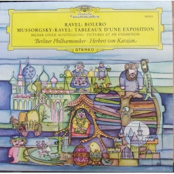 Mussorgsky: Pictures at an Exhibition & Ravel: Bolero. Herbert von Karajan, Berliner Philharmoniker. 1 LP. DG. 139010