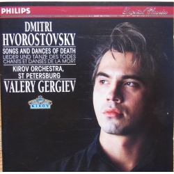 Dmitri Hvorostovsky: Songs and Dances of Death. Valery Gergiev. 1 CD. Philips