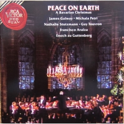 Peace of Earth. A Bavarian Christmas. Galway, Petri, Araiza. 1 CD. RCA