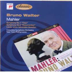 Mahler: Symphony nos. 1 & 2. + Lieder eine Fahrenden Geselle. Bruno Walter, Columbia Symphony Orchestra. 2 CD. Sony.
