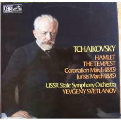 Tchaikovsky: Hamlet, The Tempest, Coronation March, Jurists March. Svetlanov, USSR SO. 1 LP. EMI
