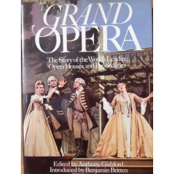 Grand Opera. The Story and the Worlds leading opera houses and personalities. 1 Bog. 272 sider