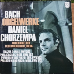 Bach: Organ Works. BWV 565, 582, 432, 543. Daniel Chorzempa. 1 LP. Philips