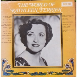 The World of Kathleen Ferrier. 1 LP. Decca