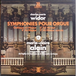 "Charles Marie Widor: Orgelsymfoni nr. 3, 4, & 6. + Symphony ""Gothique"". Marie Claire Alain (orgel). 2 LP Erato."