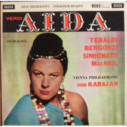 Verdi: Aida in highlights. Karajan. Tebaldi, Bergonzi, Simionato. 1 LP. Decca.