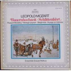 Leopold Mozart: Sleigh-ride, & Peasant Wedding. Ensemble Eduard Melkus. 1 LP. Archiv. 2533328