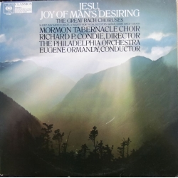 Bach: Joy of mans Desiring. The great Bach Choruses. Mormon Tabernacle Choir. Ormandy. 1 LP. CBS