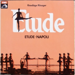 Knud Åge Riisager: Etude & Napoli. Terence Kern, London Festival Orchestra. 1 LP. EMI.