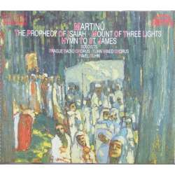 Martinu: The Prophecy of Isaiah. Pavel Kühn mixed chorus. 1 CD. Supraphon
