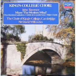 John Taverner: Mass the Western Wind. David Willcocks, Kings College Choir. 1 LP. Argo