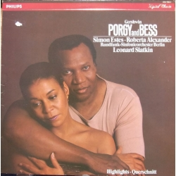 Gershwin: Porgy and Bess in highlights. Leonard Slatkin, Simon Estes, Roberta Alexander. 1 LP. Philips