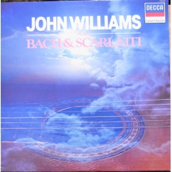 John Williams plays Bach & Scarlatti. 1 LP. Decca