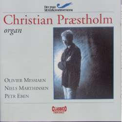 Messiaen: Messe de la Pentecóte. Christian Præstholm. 1 CD. Classico