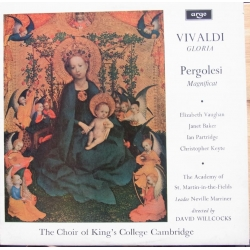Vivaldi: Gloria. & Pergolesi: Magnificat. David Willcocks, Kings College Choir. 1 LP. Argo. ZRG 505