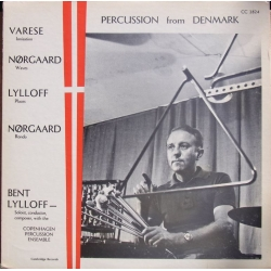 Percussion from Denmark. Varese, Nørgaard, Lylloff. Bent Lylloff. 1 LP