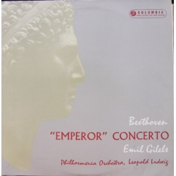 Beethoven: Piano Concerto no. 5. 'Emporer'. Emil Gilels, Leopold Ludwig, Philharmonia Orchestra. 1 LP. Columbia. 33CX 1490