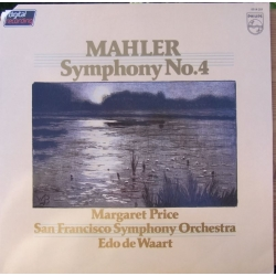 Mahler: Symphony no. 4. Margeret Price, Edo de Waart, San Francisco SO. 1 LP. Philips