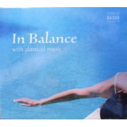 In Balance with Classical music. 3 CD. Naxos
