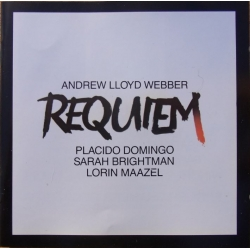 Andrew Lloyd-Webber: Requiem. Placido Domingo, Sarah Brightman, English Chamber Orchestra. Lorin Maazel. 1 CD,