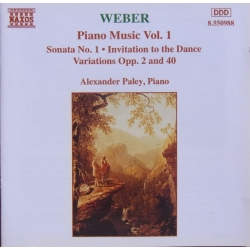 Von Weber: Klavermusik vol. 1. Sonate nr. 1. Invitation to the Dance, Variations Opus. 2 & 40. Alexander Paley. 1 CD. Naxos
