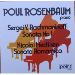 Medtner: Sonata Romantica & Rachmaninov: Sonata no. 1. Poul Rosenbaum. 1 CD. Point
