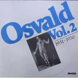 Osvald Helmuth: Osvald vol. 2. 1931 - 1936. 2 LP. Danica