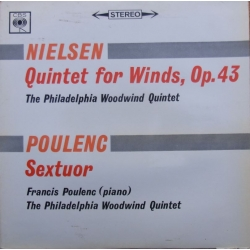 Carl Nielsen: Quintet for winds. & Francis Poulenc: Sextuor. The Philadelphia Woodwind Quintet. 1 LP. CBS 72133