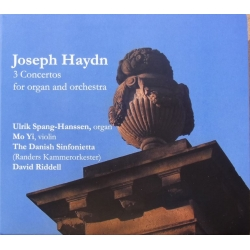Haydn: 3 Concertos for organ and orchestra. Ulrik Spang-Hanssen, Randers Kammerorkester, David Riddell. 1 CD. CDK
