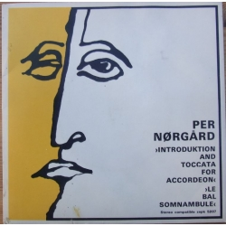 Per Nørgård: Introduction and Toccata for accordion. 1 vinyl Single