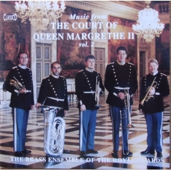 Musik ved dronning Margrethe d. II hof. Vol. 2. The Brass Ensemble of the Royal Guards. 1 CD. Classico