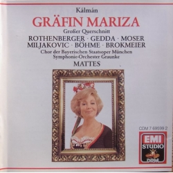 Kalman: Gräfin Mariza. Rothenberger, Gedda. Willy Mattes. 1 CD. EMI