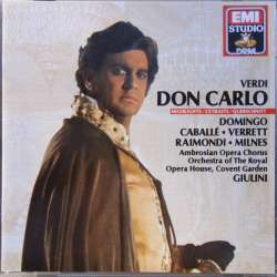 Giuseppe Verdi: Don Carlo in highlights. Placido Domingo, Montserrat Caballe, Sherrill Milnes. Carlo Maria Giulini. 1 CD. EMI