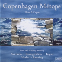 Copenhagen Metope. Flute and organ. 1 CD. Point