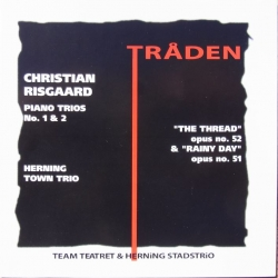 Christian Risgaard: Piano Trios Nos. 1 and 2. Herning Town trio. 1 CD. Classico