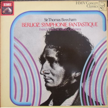 Berlioz: Symphonie Fantastique. Sir Thomas Beecham, French National Radio Orchestra. 1 LP. EMI