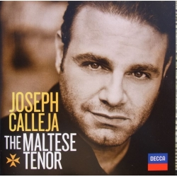 Joseph Calleja. The Maltese tenor. 1 CD. Decca