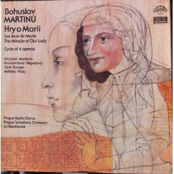 Martinu: The Miracle of our lady. Jiri Belohlavek. Prague Radio Chorus & Prague Symphony Orchestra. 3 LP. Supraphon