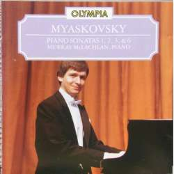 Myaskovsky: Piano sonatas no. 1, 2, 3, & 6. Murray McLachlan. 1 CD Olympia OCD 214