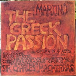 Bohuslav Martinu: The Greek Passion. Soloists, chorus and orchestra from Brno. Charles Mackerras. 2 LP. Supraphon
