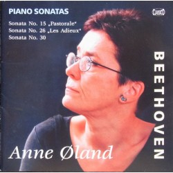 Beethoven: Piano Sonatas nos. 15, 26, 30. Anne Øland. 1 CD. Classico. New Copy