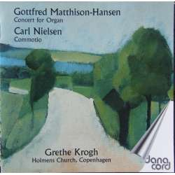 Nielsen: Commotio for orgel. Grethe Krogh. 1 CD. Danacord