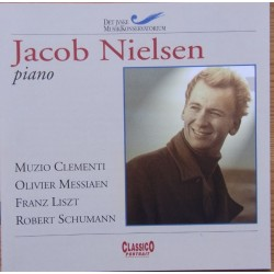 Jacob Nielsen - piano. Clementi, Messian, Liszt, Schumann, 1 CD. Classico.