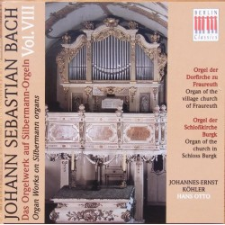 Bach: Organ works on Silbermann organs. Vol. VIII. Johannes-Ernst Köhler & Hans Otto. 2 CD. Berlin Classics
