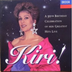 Kiri. A 50th Birthday celebration of her greatest hits live. 1 CD. Decca
