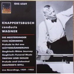 Hans Knappertsbusch conducts Wagner Live Recordings. 1953 - 1959. 1 CD