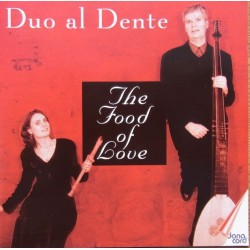 Duo al Dente. The Food of Love. 1 CD. Danacord